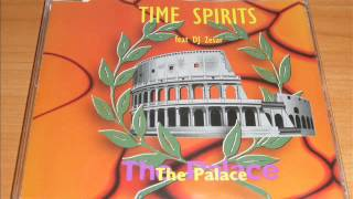 Time Spirits Feat. DJ Zesar - The Palace (Original Version)