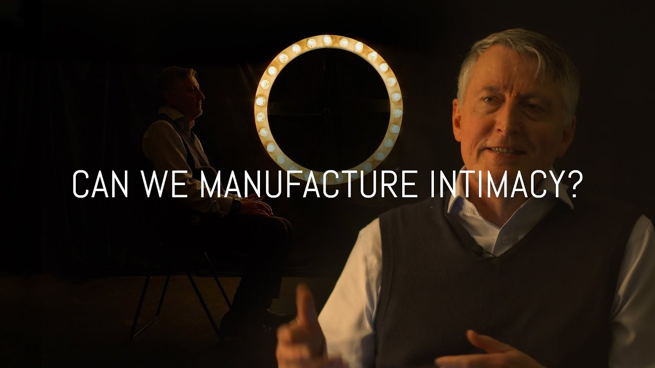 Can we manufacture intimacy? | A conversation with Professor John Wyatt