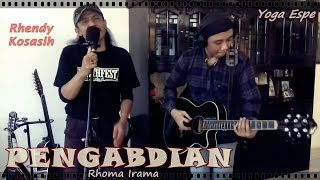 [DANGDUT Rock Gitar Akustik] PENGABDIAN by Yoga Espe & RhenKosh