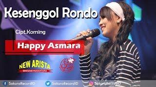 Kesenggol Rondo - Happy Asmara