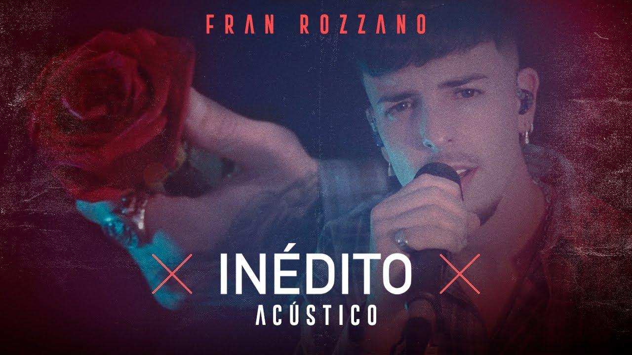 Inédito (Acústico En Vivo) - Fran Rozzano