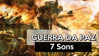 7 Sons - Guerra da Paz (Lyric Video)