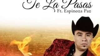 Tito Torbellino - Te La Pasas (feat. Espinoza Paz)