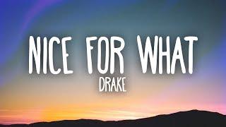 Drake - Nice For What (Lyrics) width=