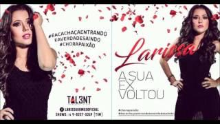 Larissa / Moda Derramada - Part. Banda Raneychas