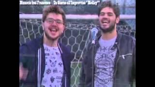 "Ninuccio Feat Francesco - Un giorno all'improvviso ""Medley"""