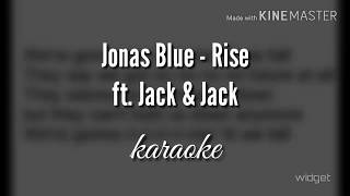 Jonas Blue ft. Jack & Jack - Rise (Karaoke Version)