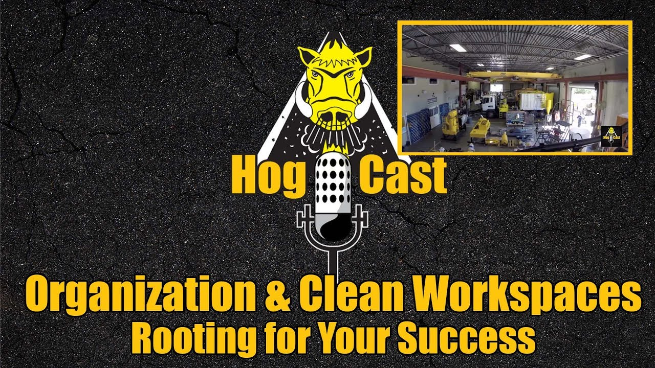 Hog Cast - Organization and Clean Workspaces