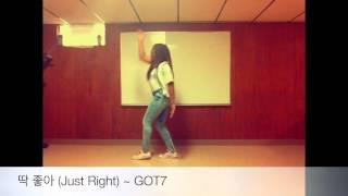 K Fanatic, Just Right (딱 좋아) ~ GOT7_Dance Cover