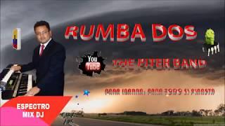 Rumba Dos en el 2017 - Matita Flor de Romero _ Espectro mix dJ
