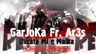 Garjoka Fr. Ar3s - Ulicata Mi e Maika (beat by H.b. Productionz)