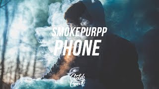 Smokepurpp - Phone (ft. Nav) Lyrics// Lyric Video)