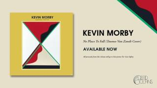 Kevin Morby - No Place To Fall (Townes Van Zandt Cover)