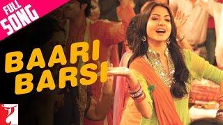 Baari Barsi - Full Song - Band Baaja Baaraat
