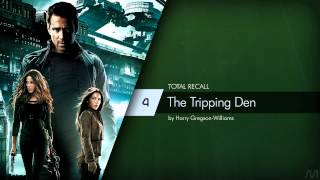 04 Harry Gregson-Williams - Total Recall - The Tripping Den
