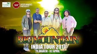 BIG MOUNTAIN INDIA TOUR - 2017