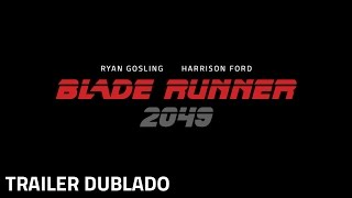 Blade Runner 2049 | Trailer Dublado | 5 de outubro nos cinemas