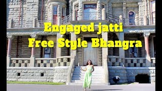 Engaged jatti , Kaur B , free style Bhangra @ Victoria Castle  THE DANCE MAFIA