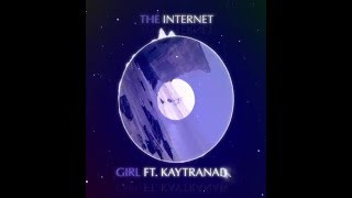 The Internet - Girl ft. Kaytranada[cut]