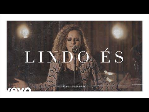 Lindo Es de Gabi Sampaio Letra y Video