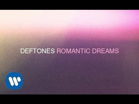 deftones-romantic-dreams-official-audio-deftones