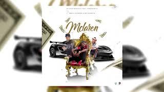 MBA el supremo - Mclaren Ft Melodyboys (Audio) DjCharlieelmaestro.prod