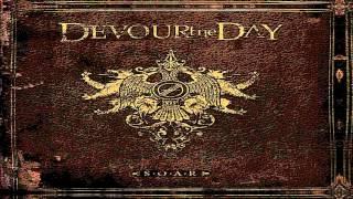 Devour The Day - S.O.A.R. (Lyrics in description)