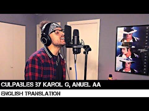 Culpables Ft Anuel Aa En Ingles de Karol G Letra y Video