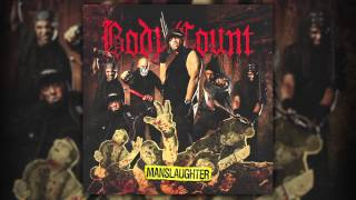 BODY COUNT - 99 Problems BC