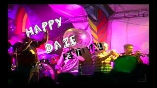 Happy Daze Music Festival- First Song- (Official Video 2017)- Tijhe Studios