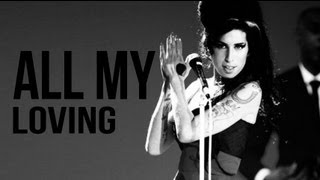 Amy Winehouse - All my loving (Beatles cover) Sub. Español