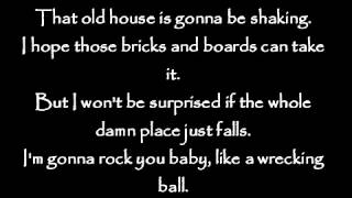 Eric Church   Like a Wrecking Ball Lyrics