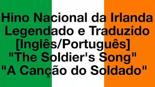 """Hino Nacional da Irlanda Legendado [EN/PT] """"Soldier's Song/Amhrán na bhFiann"""""""