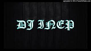 DJ INEP - GET HOME (REGGAE) X DANCE TO THE BEAT OF MY HEART (REMIX) 2017