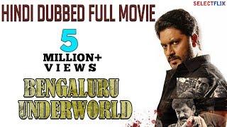 Bengaluru Underworld - Hindi Dubbed Full Movie | Aditya, Paayal Radhakrishna, Daniel Balaji