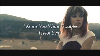 Knew You Were Trouble - Taylor Swift (日本語字幕)
