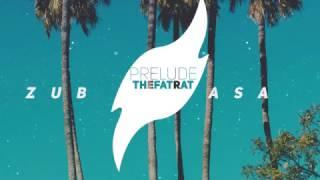 TheFatRat & JJD - Prelude (VIP Edit) [ZubasaMusic]