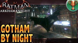 Batman: Arkham Knight (ITA)-TROFEO Gotham by Night