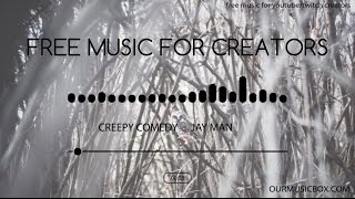 Free Royalty Free Music - 'Creepy Comedy' - Dark | Comedy Royalty Free Music