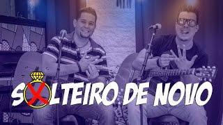 Leandro e Adriano | Solteiro de Novo (Cover Wesley Safadão part. Ronaldinho Gaúcho)