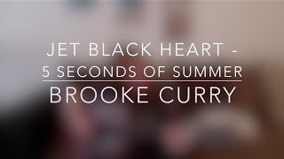 Jet Black Heart - 5 Seconds of Summer | Cover