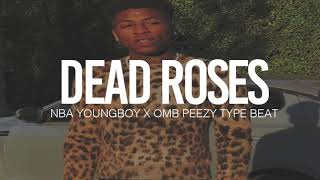 """(FREE) 2018 NBA Youngboy x OMB Peezy Type Beat """" Dead Roses """" (TnTXD x Hemmieonthebeat)"""