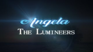 Angela -  The Lumineers Lyrics