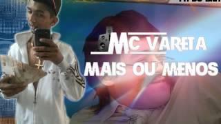 MC VARETA - PASSINHO DO MAIS OU MENOS ((DJ W.A))
