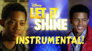 Let It Shine- Moment Of Truth Instrumental w/ lyrics