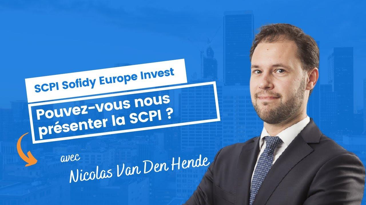 Pouvez-vous nous présenter Sofidy Europe Invest ?