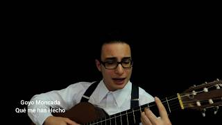 Chayanne - Qué Me Has Hecho ft. Wisin (Cover by Goyo Moncada