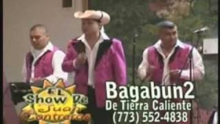 BAGABUN2 DE TIERRA CALIENTE  '' Laura Garza