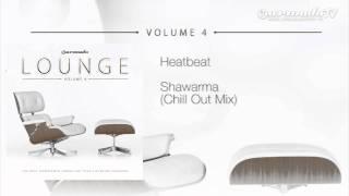 Heatbeat - Shawarma (Chill Out Mix)