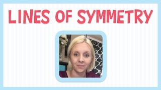 Lines of Symmetry for Kids - Learn Geometry Basics